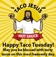 Taco Jesus Taco Tuesday
