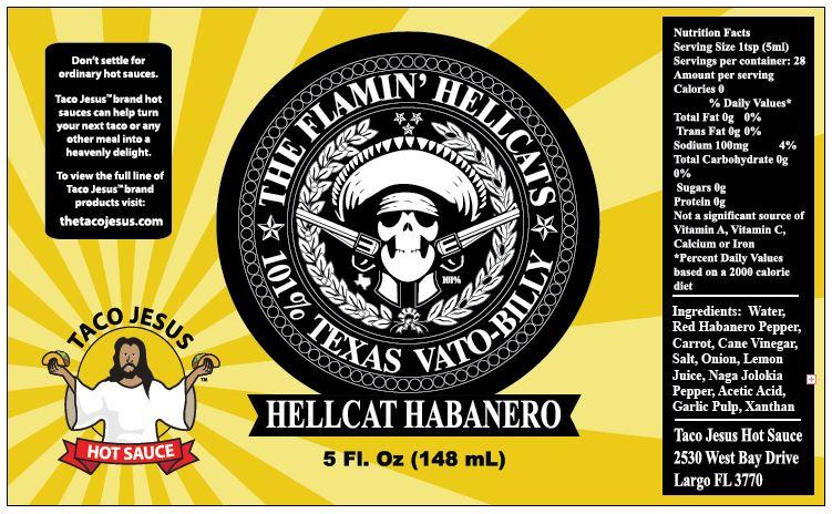 Taco Jesus - Flamin' Hellcats Ltd Ed
